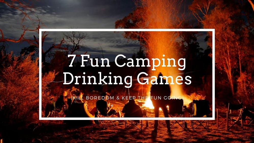 7 Fun Camping Drinking Games