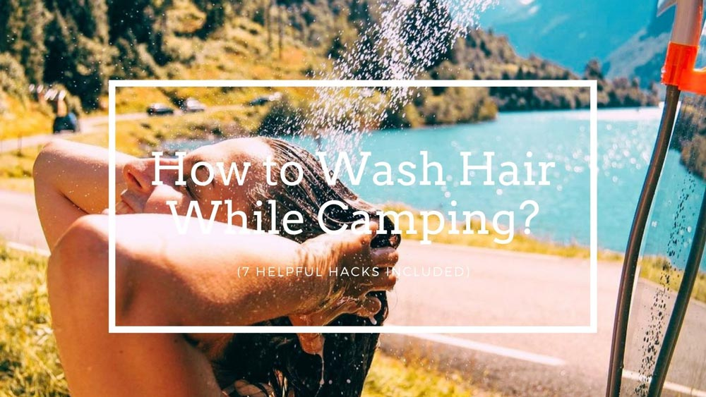 How to Wash Hair While Camping