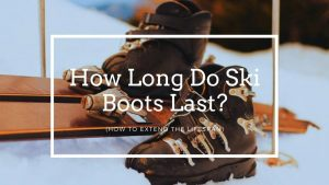 How Long Do Ski Boots Last
