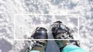 Best Heated Ski Boots
