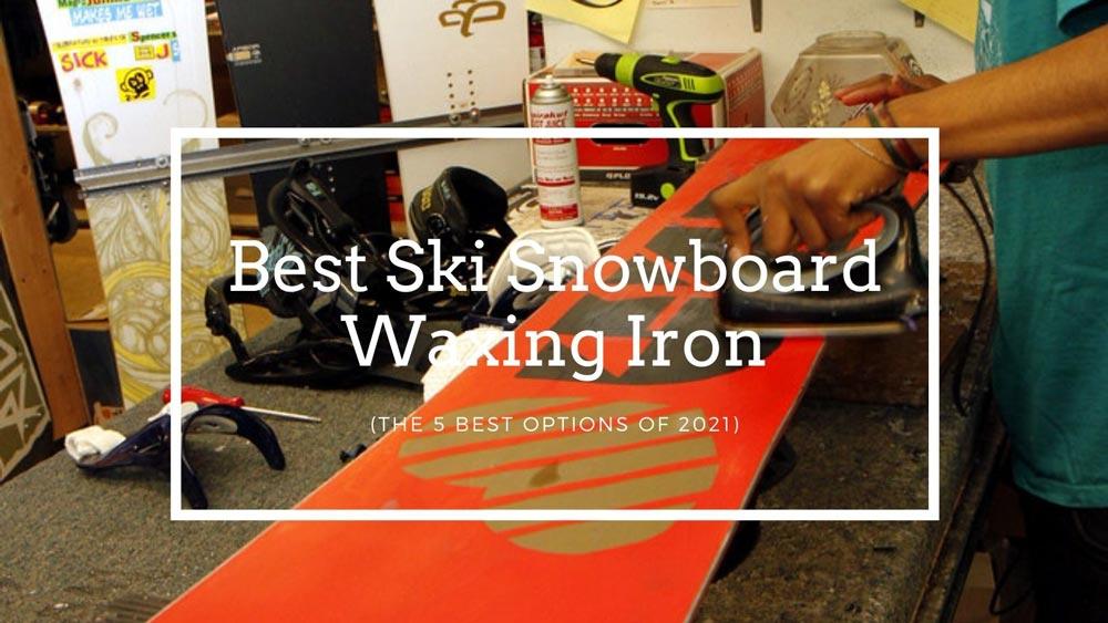 Best Ski Snowboard Waxing Iron