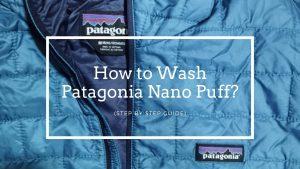 How to Wash Patagonia Nano Puff