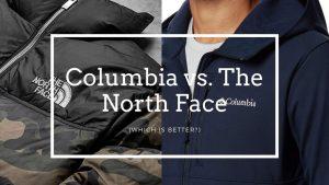 Columbia vs. The North Face